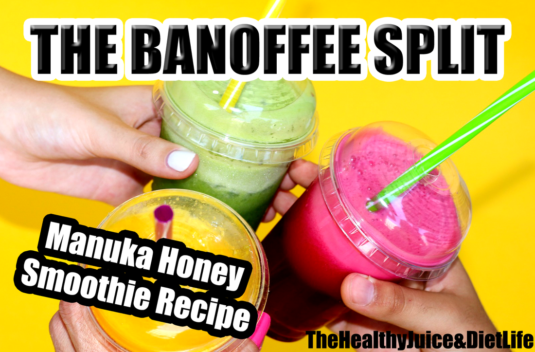Manuka Honey Smoothie Recipe 2 - Banoffee Split