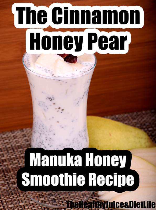 Manuka Honey Smoothie Recipe 4 - Cinnamon Honey Pear