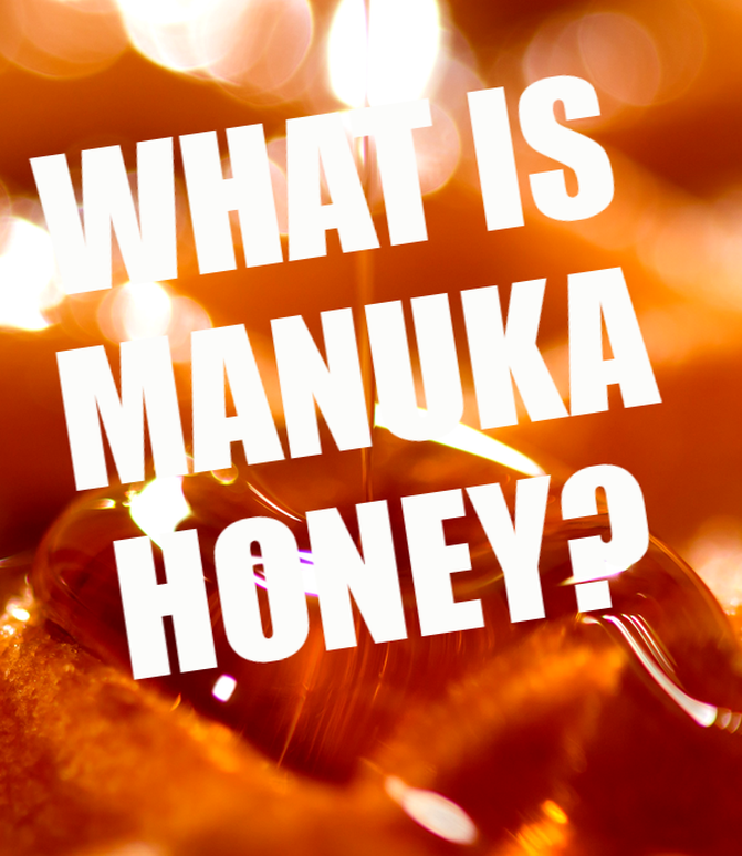 Manuka Honey Health Benefits